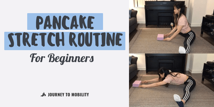 pancake stretch routine for beginners